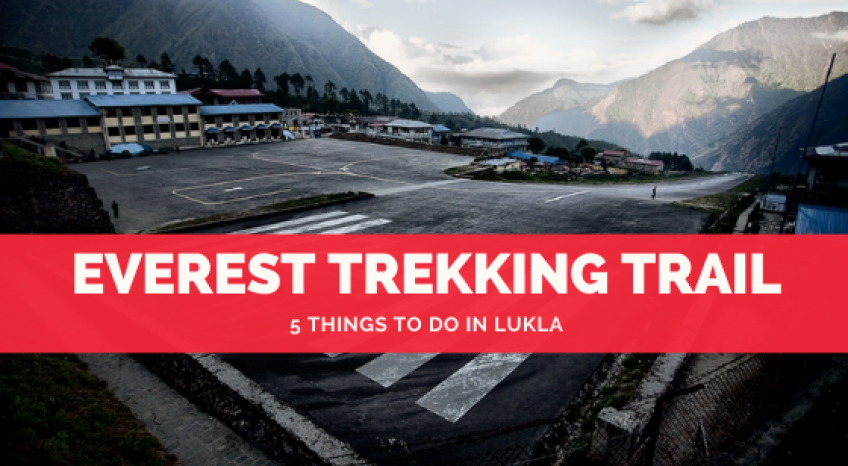 5 Things To Do In Lukla